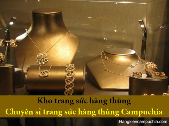 Kiện hàng Trang sức hàng thùng   Sỉ trang sức secondhand Campuchia