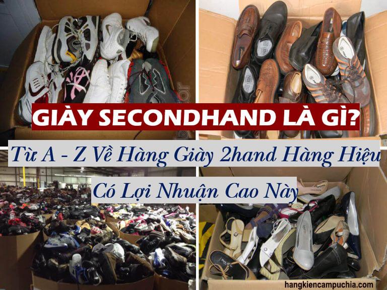 Giày Secondhand là gì? Từ A – Z về hàng Sỉ Giày 2hand Hàng hiệu